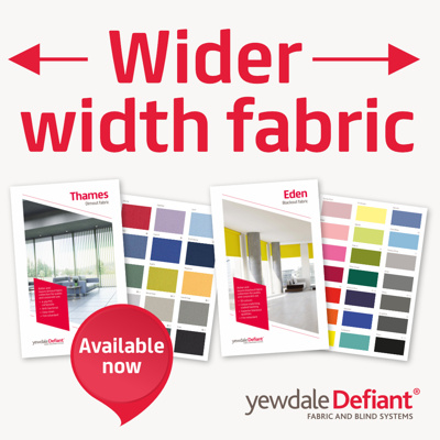 New wider widths for Thames and Eden fabric